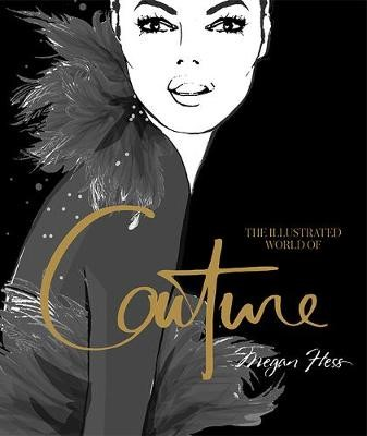 The Illustrated World of Couture -
