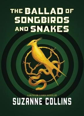 The Ballad of Songbirds and Snakes -