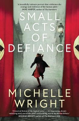 Small Acts of Defiance -