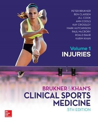 Brukner and Khans Clinical Sports Medicine Injuries, Volume 1 -