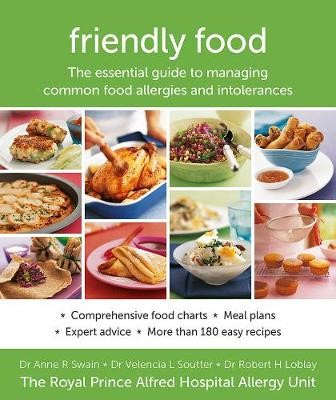 Friendly Food: The Essential Guide to Managing Common Food Allergies and Intolerances - pr_1866727