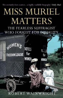 Miss Muriel Matters: The fearless suffragist who fought for equality - pr_319750