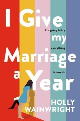 I Give My Marriage A Year -