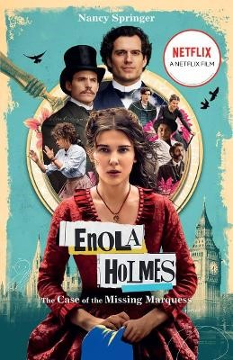 ENOLA HOLMES CASE OF MISSING MARQUESS -