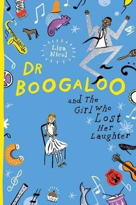 Dr Boogaloo and The Girl Who Lost Her Laughter -