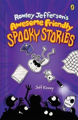 Rowley Jefferson's Awesome Friendly Spooky Stories -