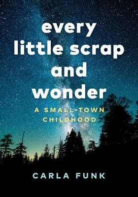 Every Little Scrap and Wonder -