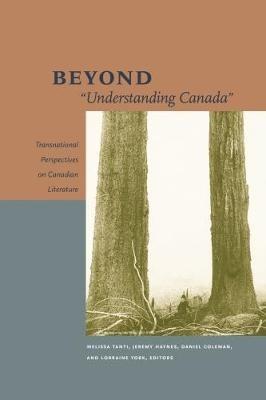 """Beyond """"Understanding Canada"""" -"""