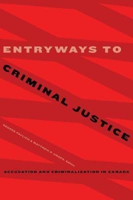 Entryways to Criminal Justice -