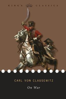On War (King's Classics) -