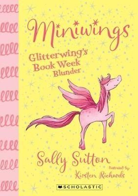 Miniwings #1: Glitterwing's Book Week Blunder -