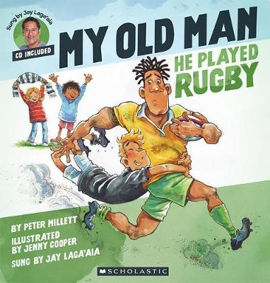 My Old Man, He Played Rugby -