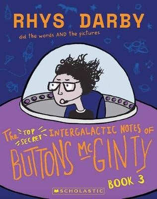The Top Secret Intergalactic Notes of Buttons McGinty Book 3 - pr_1869478