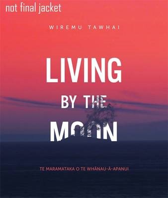Living By the Moon -