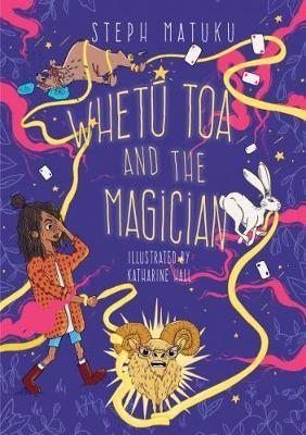 Whetu Toa and the Magician -