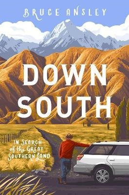 Down South: In Search of the Great Southern Land -