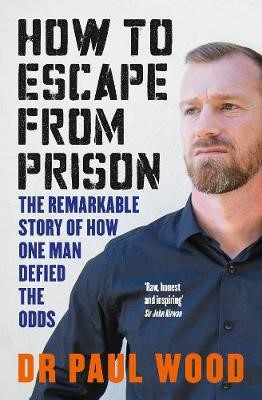 How to Escape from Prison -