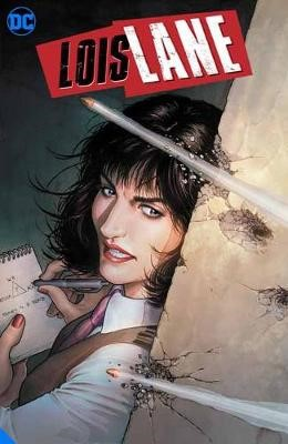Lois Lane: Enemy of the People -