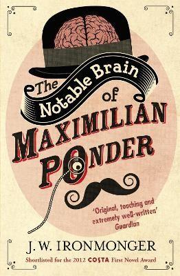 The Notable Brain of Maximilian Ponder -