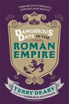 Dangerous Days in the Roman Empire -