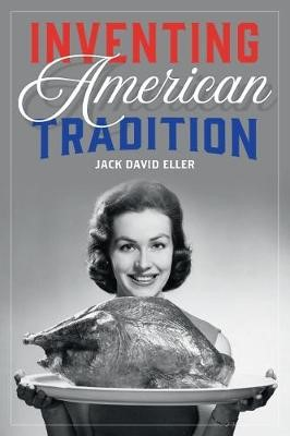 Inventing American Tradition -