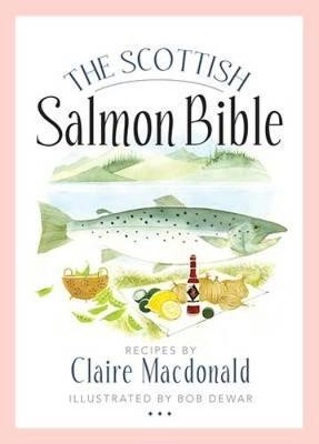 The Scottish Salmon Bible - pr_254385