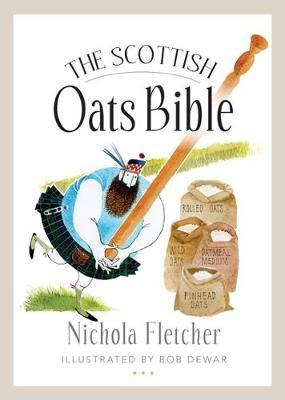 The Scottish Oats Bible -