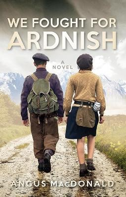 We Fought For Ardnish -
