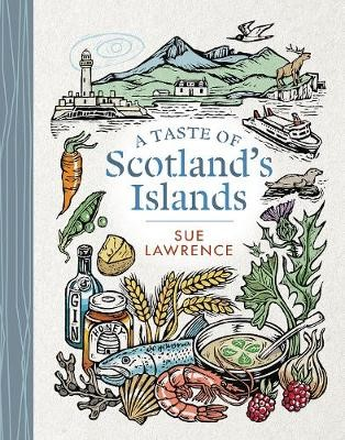 A Taste of Scotland's Islands -