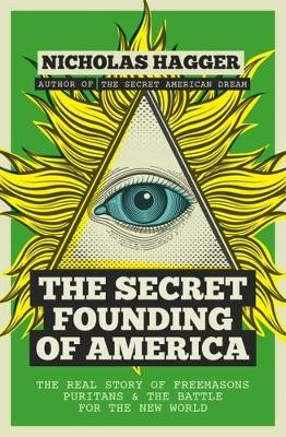 The Secret Founding of America -