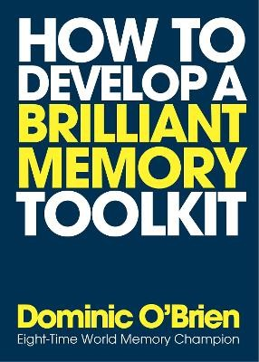 How to Develop a Brilliant Memory Toolkit -