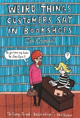 Weird Things Customers Say in Bookshops -