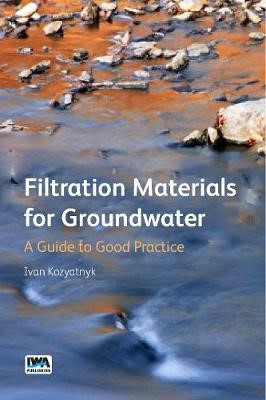 Filtration Materials for Groundwater -