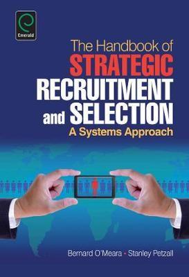 Handbook of Strategic Recruitment and Selection -