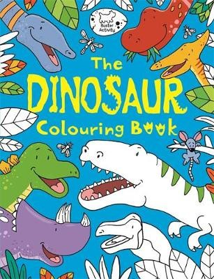 The Dinosaur Colouring Book -