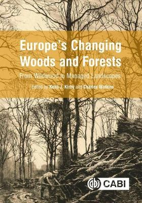 Europe's Changing Woods and Forests -