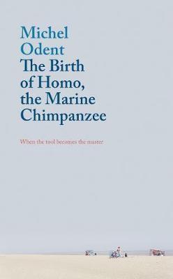 The Birth of Homo, the Marine Chimpanzee -
