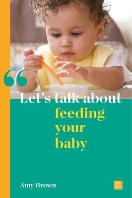 Let's talk about feeding your baby -