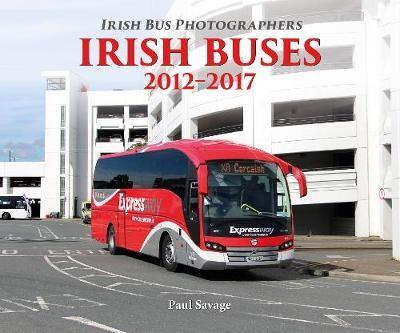 Irish Buses: 2012 - 2017 -