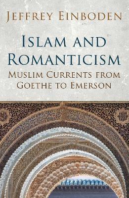 Islam and Romanticism -