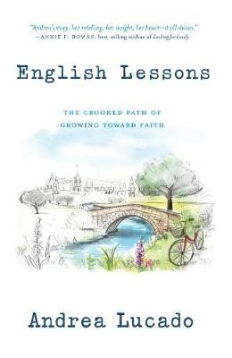 English Lessons: The Crooked Path of Growing Toward Faith - pr_110463