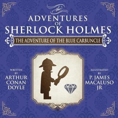 The Adventure of the Blue Carbuncle - The Adventures of Sherlock Holmes Re-Imagined -