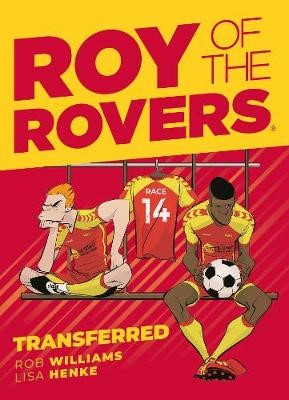 Roy of the Rovers: Transferred -