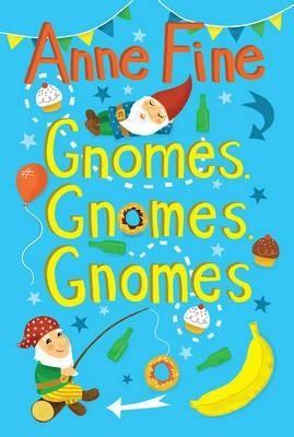 Gnomes, Gnomes, Gnomes -