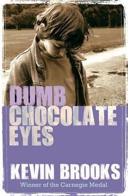 Dumb Chocolate Eyes -