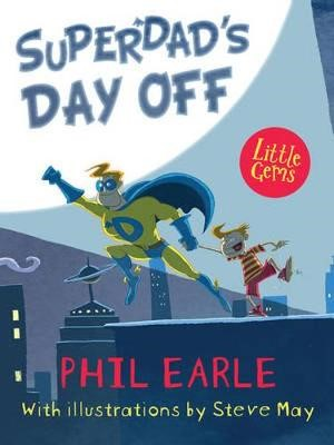Superdad's Day Off -