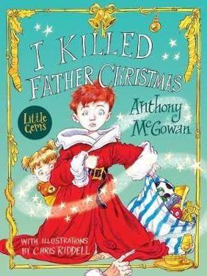 I Killed Father Christmas -