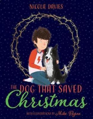 The Dog that Saved Christmas -