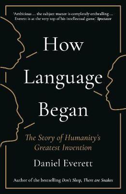 How Language Began -