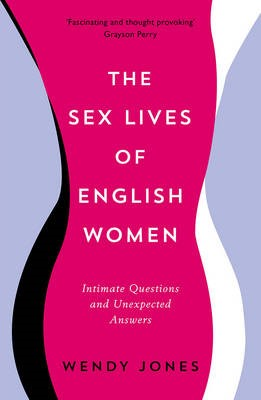The Sex Lives of English Women -
